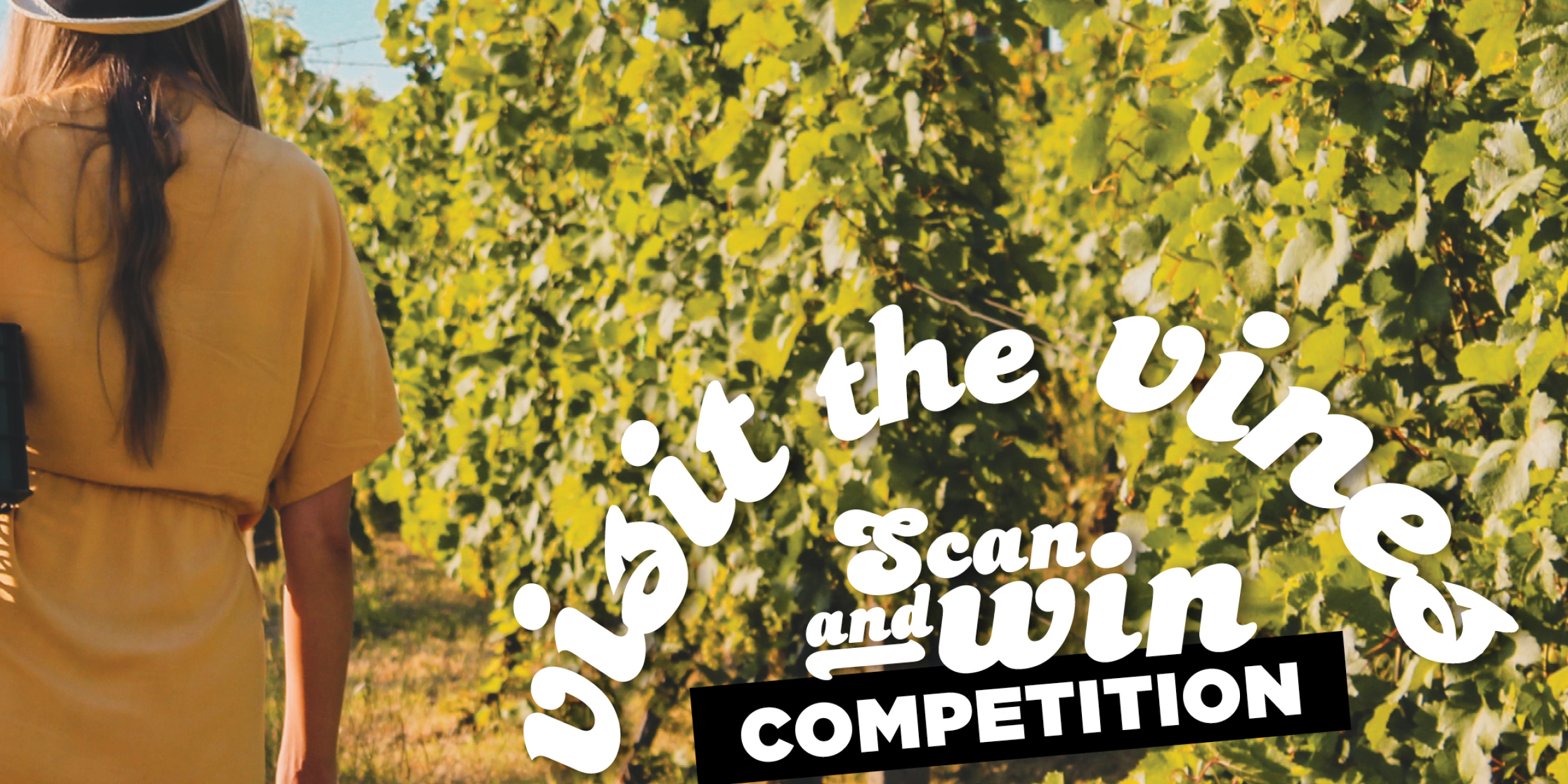 Visit the Vines - Scan & Win